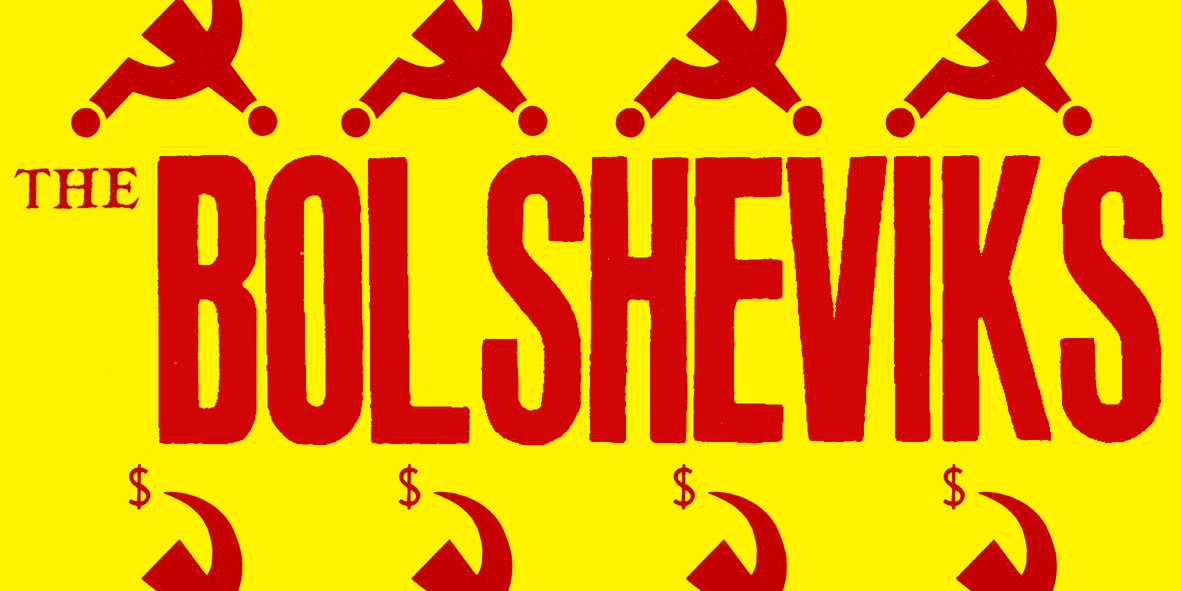 http://damagedgoods.co.uk/wp-content/uploads/2013/06/BOLSHEVIKS-WEBSITE2013-HEADER.jpg