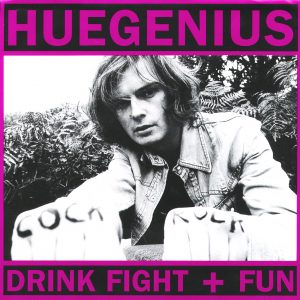 "DAMGOOD35 - Huegenius 'Drink, Fight + Fun' 7"" cover"